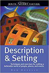 Description And Setting In A Novel by Ron Rozelle