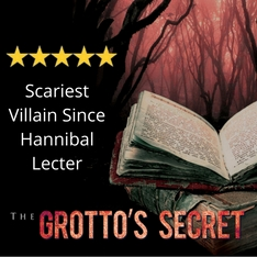 The Grotto's Secret - Scariest Villain Since Hannibal Lecter