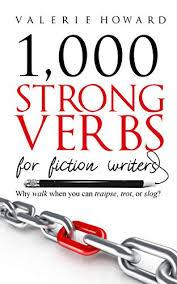 1000 Strong Verbs for  Fiction  Writers