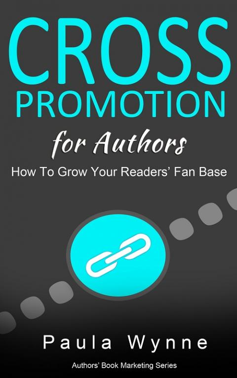 Book Promotion for Authors: How To Grow Your Readers' Fan Base With Cross Promotions